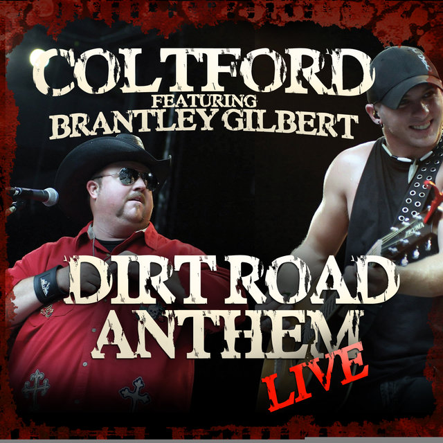 Dirt Road Anthem (Live) (feat. Brantley Gilbert)