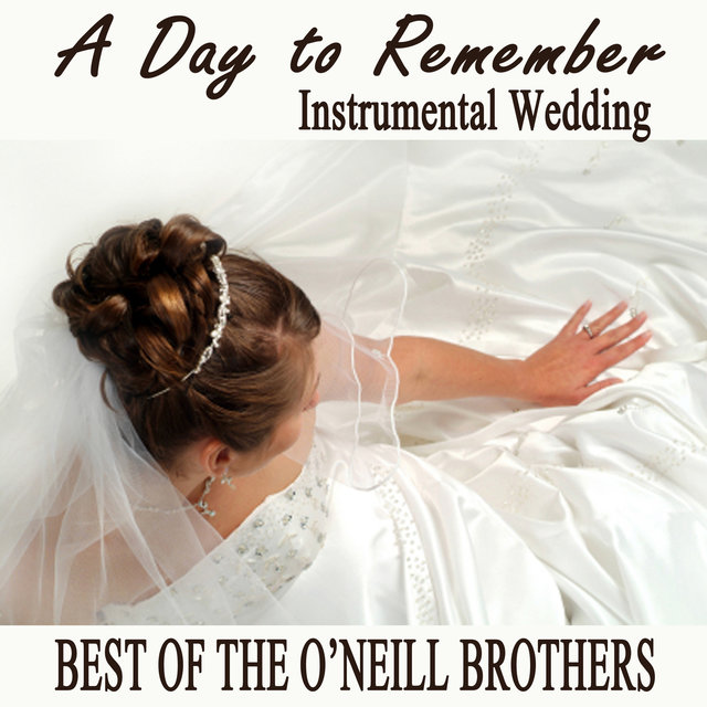 A Day to Remember Instrumental Wedding - Best of The O'Neill Brothers