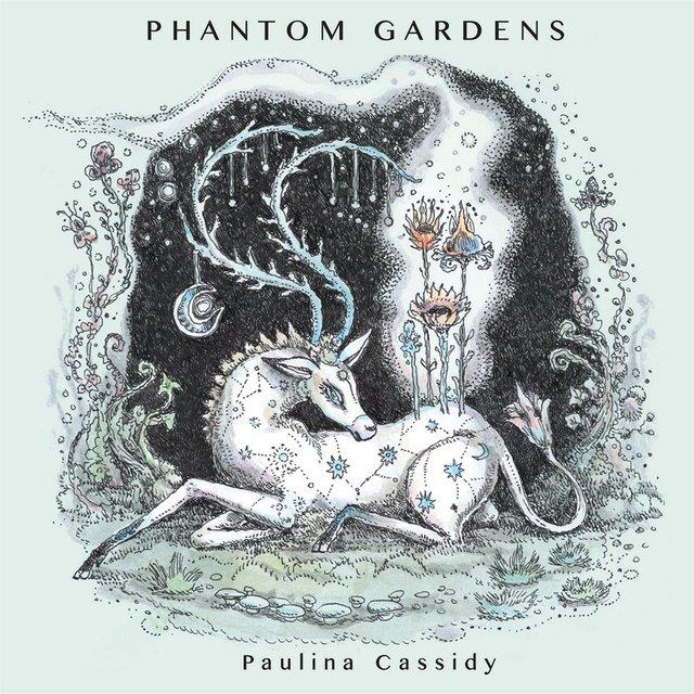 Cover art for album Phantom Gardens by Paulina Cassidy