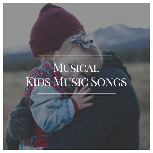 # Musical Kids Music Songs