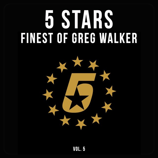 5 Stars - Finest of Greg Walker, Vol. 5