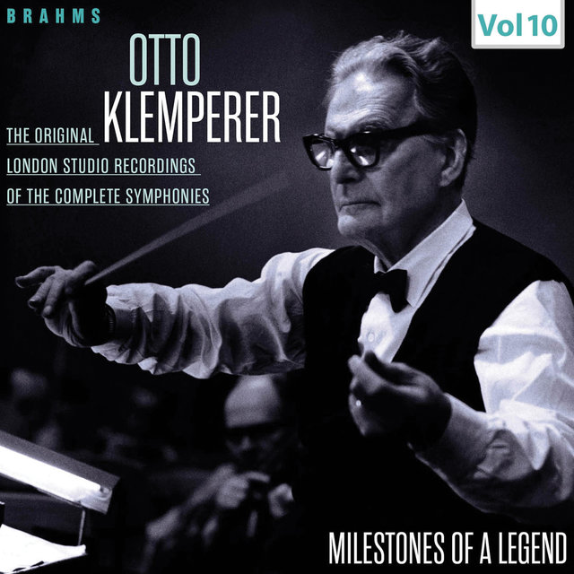 Milestones of a Legend - Otto Klemperer, Vol. 10
