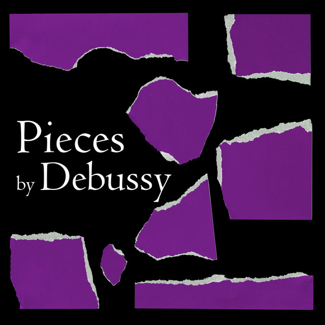 Pieces by Debussy