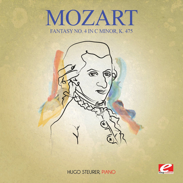 Mozart: Fantasy No. 4 in C Minor, K. 475 (Digitally Remastered)