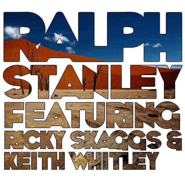 Ralph Stanley (feat. Ricky Skaggs & Keith Whitley)