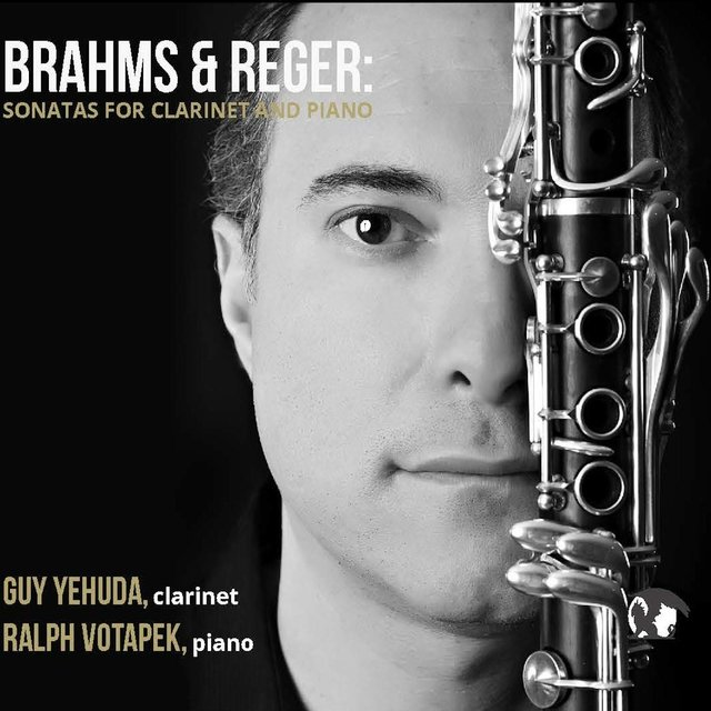 Brahms & Reger Sonatas for Clarinet and Piano