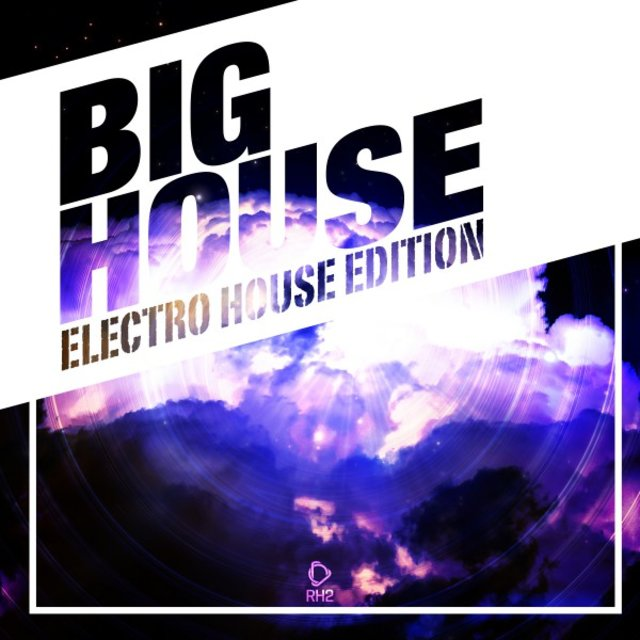 Big House - Electro House Edition