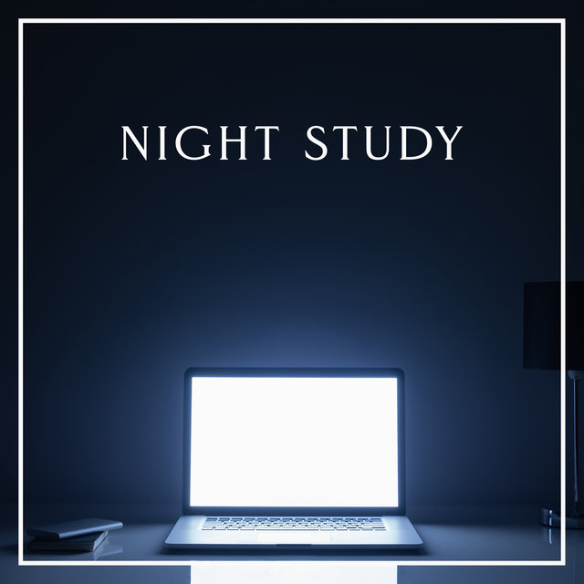 Night Study – Soft Jazz Music Collection for Better Focus, Reading Room, Improve Memory, Good Results