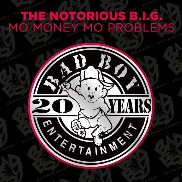 Mo Money Mo Problems (feat. Puff Daddy & Mase)