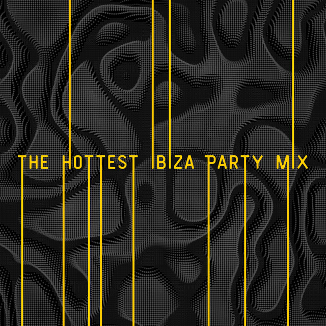 The Hottest Ibiza Party Mix - Brilliant Rhythmic Chillout Music with Which It is Great to Dance Until the Morning