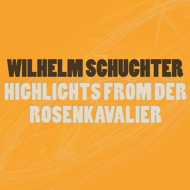 Highlights from Der Rosenkavalier