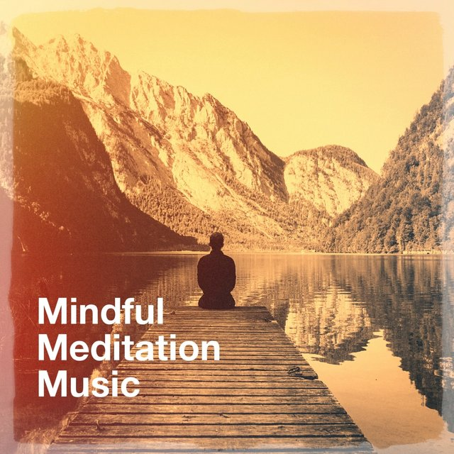 Mindful Meditation Music