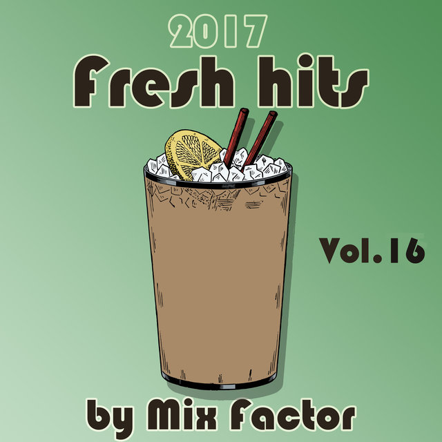 Fresh Hits - 2017 - Vol. 16