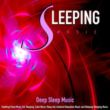 Sleeping Music and Relaxing Piano Sleep Aid