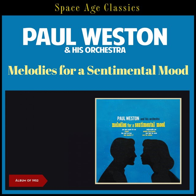 Melodies for a Sentimental Mood