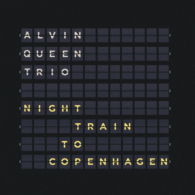 Cover art for album Night Train to Copenhagen by Alvin Queen Trio