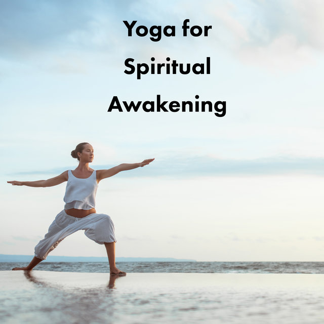 Yoga for Spiritual Awakening: Kundalini Breathing Exercises, Yoga for Beginners, Meditation Music