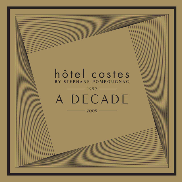Hôtel Costes A Decade