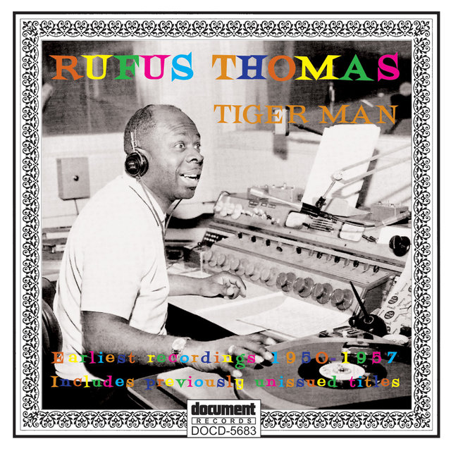 Rufus Thomas - Tiger Man (1950 - 1957)
