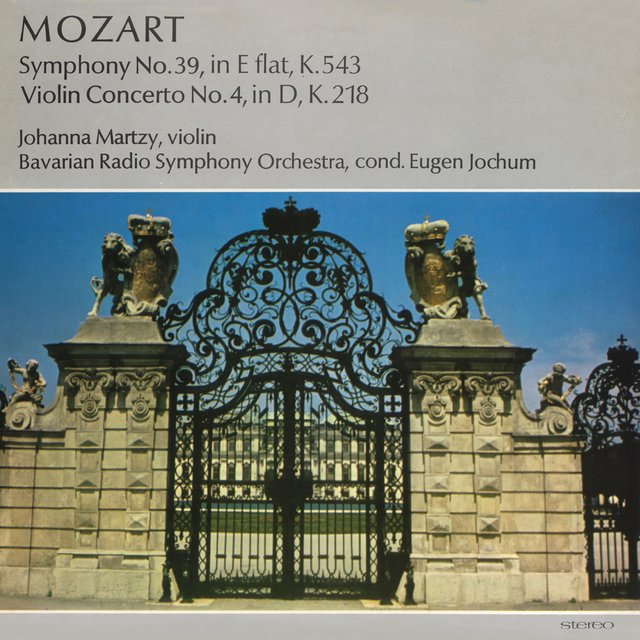 Mozart. Symphony No. 39, in E flat, K.543. Violin Concerto No. 4, in D, K.218