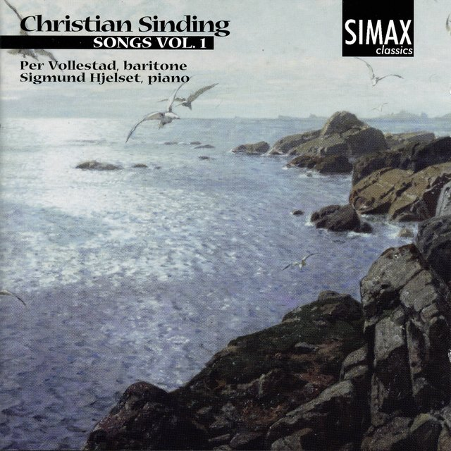 Christian Sinding: Songs, Vol 1