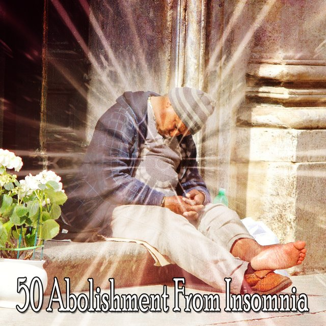 50 Abolishment from Insomnia