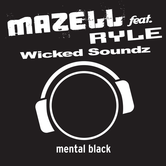 Wicked Soundz (feat. Ryle)