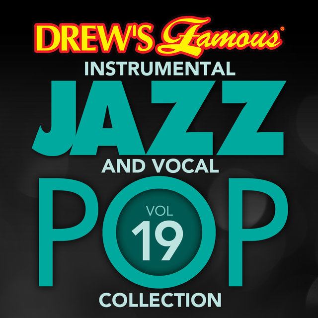 Drew's Famous Instrumental Jazz And Vocal Pop Collection (Vol. 19)