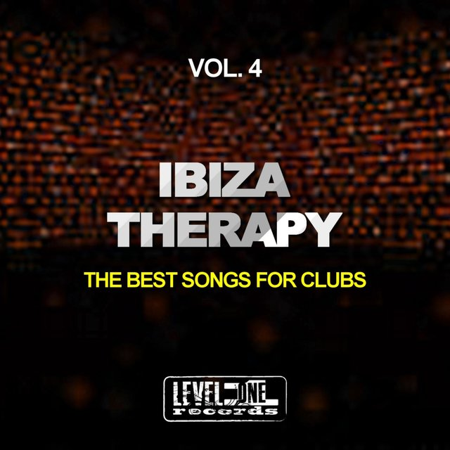 Ibiza Therapy, Vol. 4 (The Best Songs For Clubs)