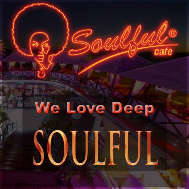 We Love Deep Soulful