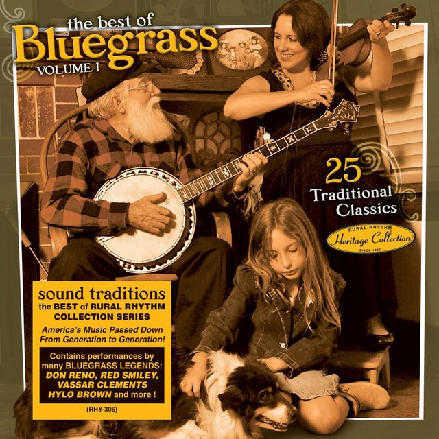 Sound Traditions: The Best Of Bluegrass Volume 1