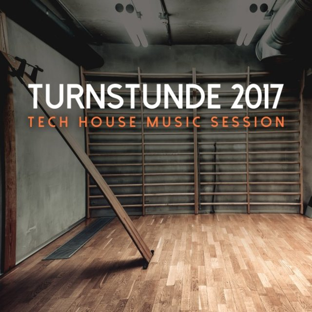 Turnstunde 2017: Tech House Music Session