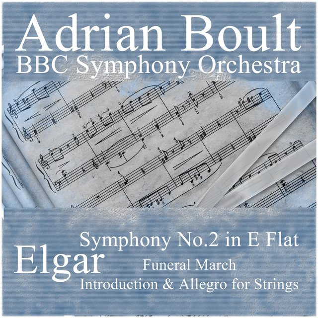 Elgar: Symphony, No. 2 in E Flat, Introduction & Allegro for Strings, Funeral March