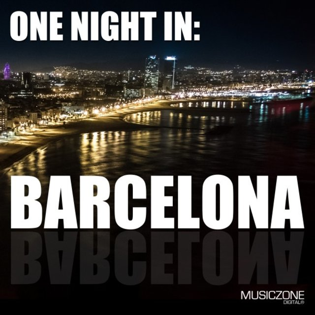 One Night In: Barcelona