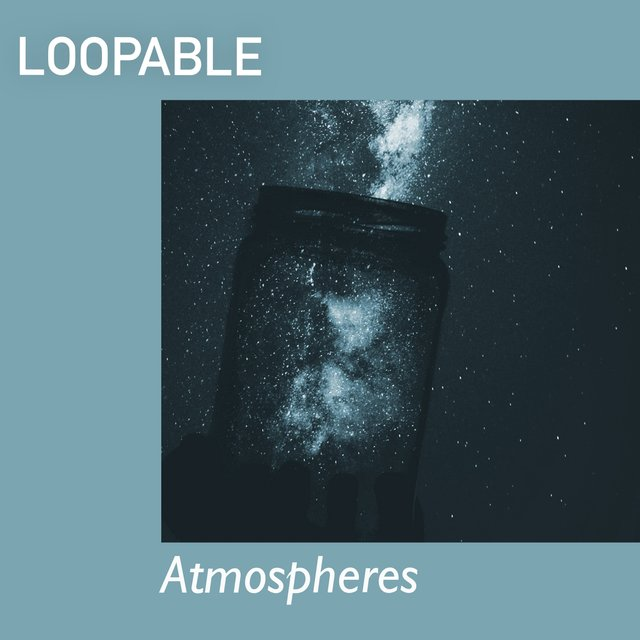# 1 Album: Loopable Atmospheres
