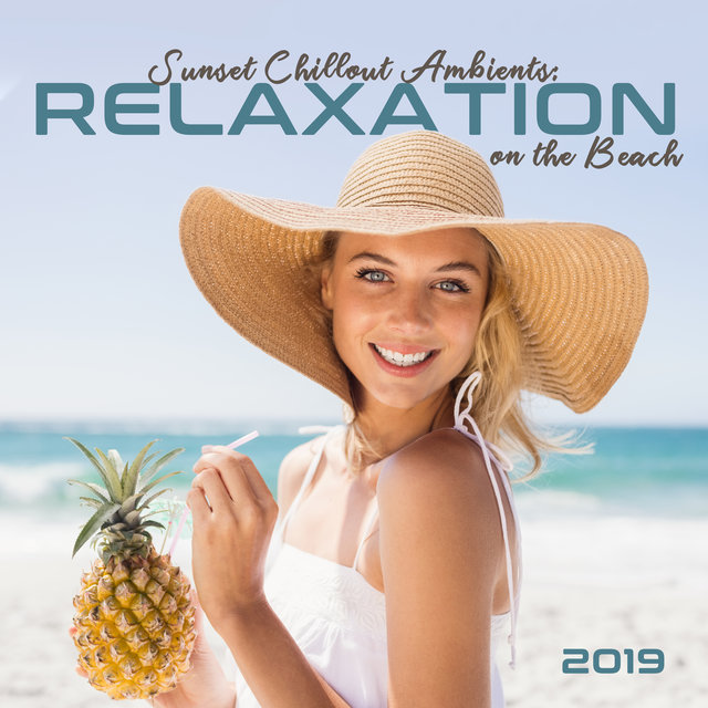 Sunset Chillout Ambients: Relaxation on the Beach 2019