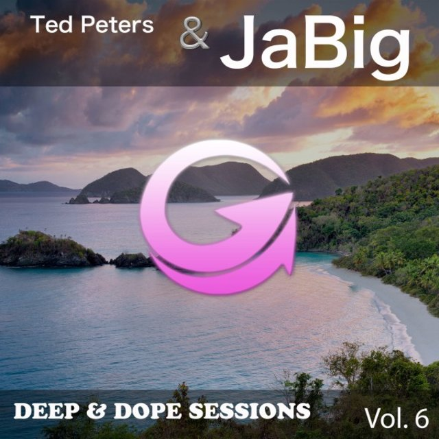 Deep & Dope Sessions, Vol. 6
