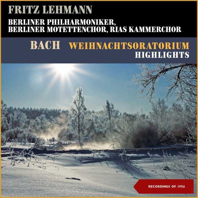 Bach: Weihnachtsoratorium - Highlights