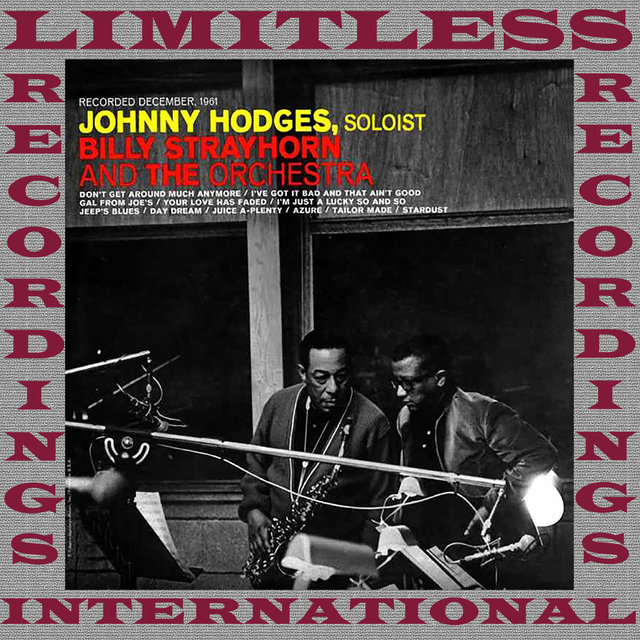 Soloist, Johnny Hodges With Billy Strayhorn And The Orchestra