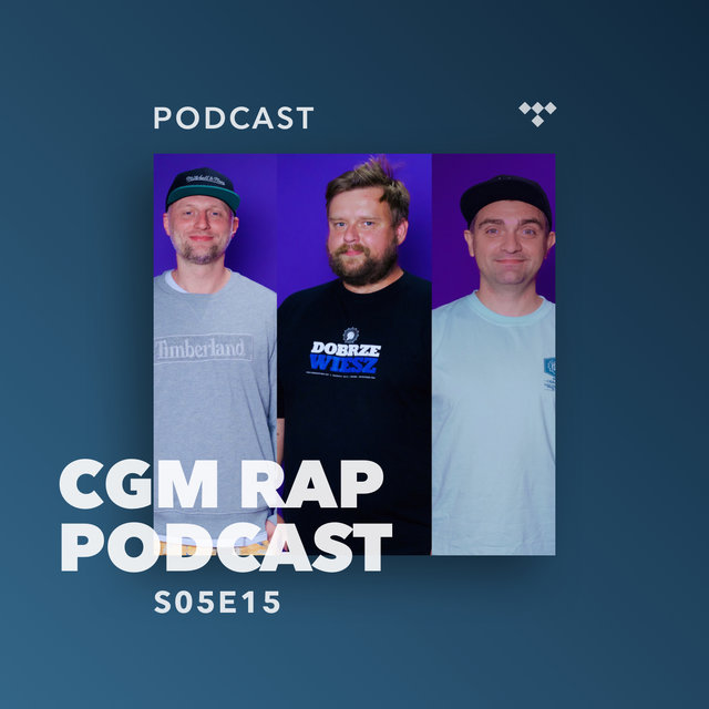 Cover art for album  by CGM Rap Podcast, Marcin Flint, Proceente, Numer Raz