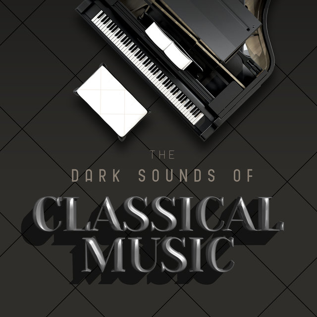 The Dark Sounds of Classical Music