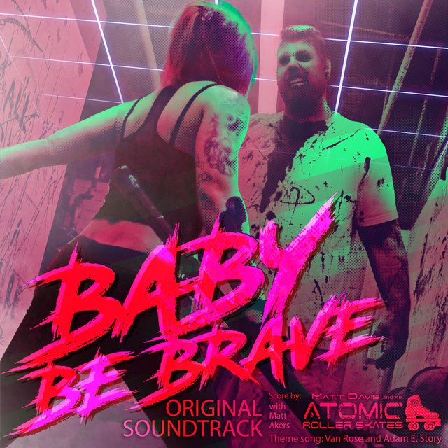Baby Be Brave (Original Soundtrack)