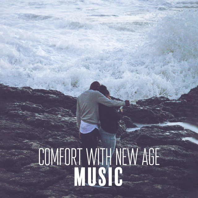 Comfort with New Age Music: Relaxing 15 Songs Created for Full Relax Your Body & Mind, Keep Calm with Nature Sounds, Flute Music with Ocean