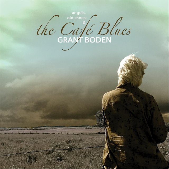 Angels, Old Shoes & the Café Blues