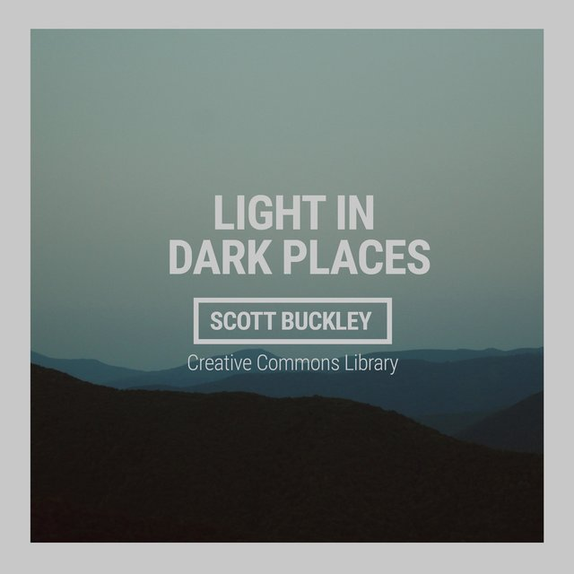 Light in Dark Places