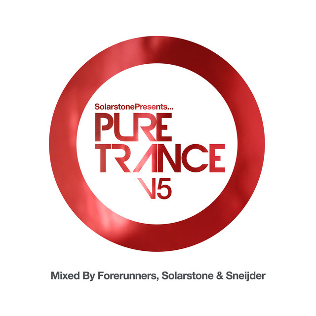 Solarstone presents Pure Trance 5 - Mixed by Forerunners, Solarstone & Sneijder