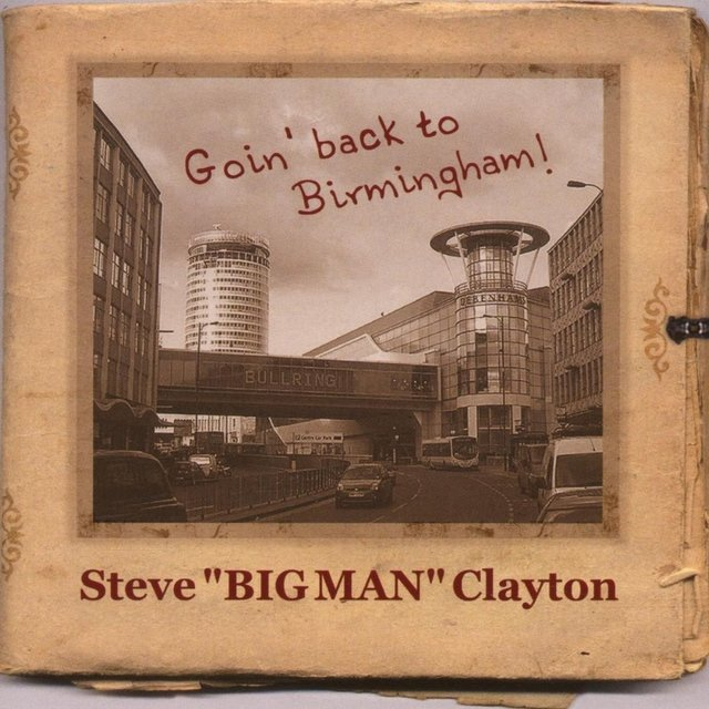 Cover art for album Goin´ Back to Birmingham (Blues & Boogie) by Steve Big Man Clayton