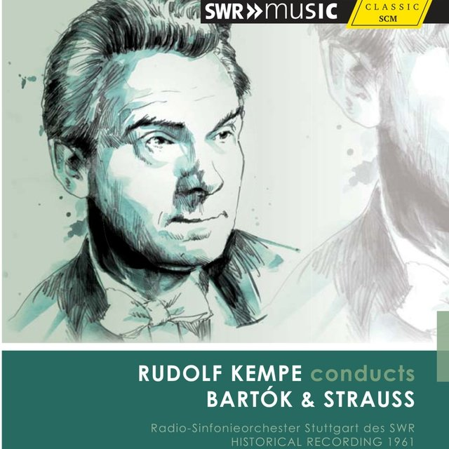 Rudolf Kempe conducts Bartók & Strauss