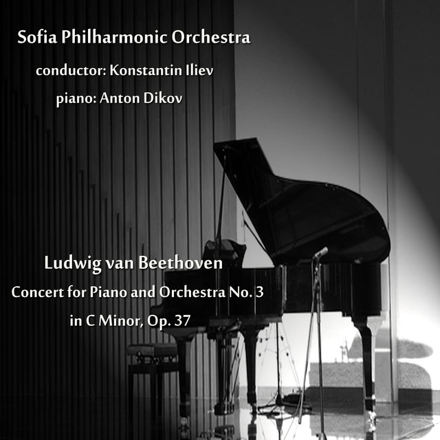 Beethoven: Concert for Piano and Orchestra No. 3 in C Minor, Op. 37