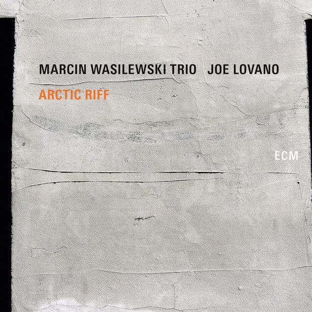 Cover art for album Arctic Riff by Marcin Wasilewski Trio, Joe Lovano